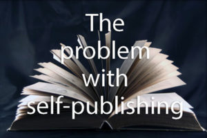 theproblemwithselfpublishing